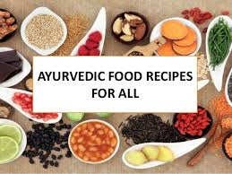 A Selection of Ayurvedic Recipes…