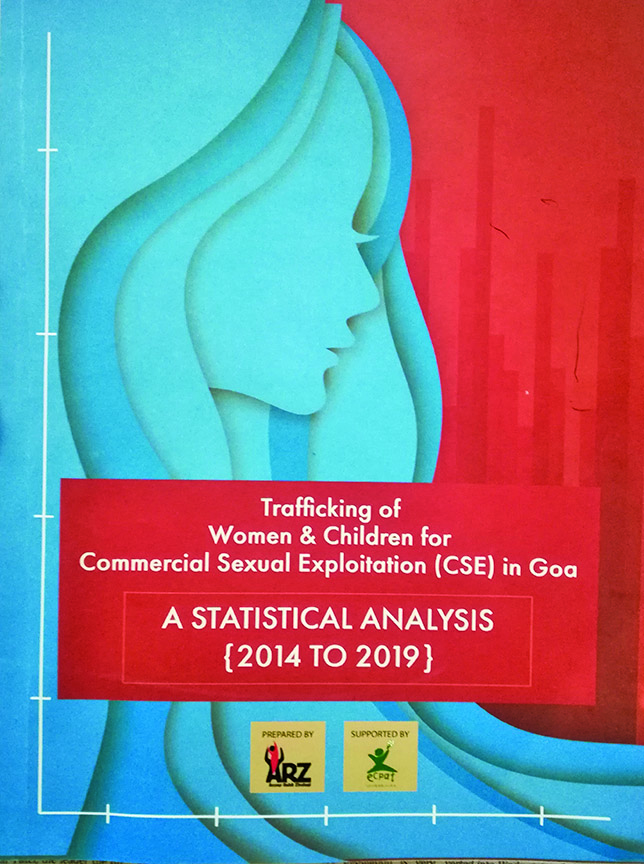 A summary from ARZ' A Statistical Analysis (2014 to 2019), Trafficking of Women & Children for Commercial Sexual Exploitation in Goa: