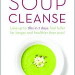 SOUP CLEANSE!